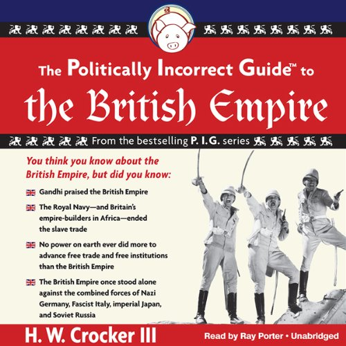 The Politically Incorrect Guide to the British Empire Titelbild