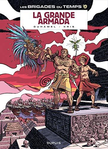 Les brigades du temps - tome 2 - La grande armada (réédition)