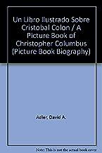 Libro Illustrado de Cristobal Colon (Picture Book Biography) (Spanish Edition)