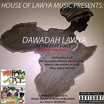 Dawadah Lawya on the Beat: The Beat Tape Series, Vol. 3