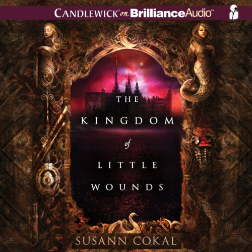The Kingdom of Little Wounds cover art