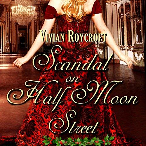 Scandal on Half Moon Street audiobook cover art