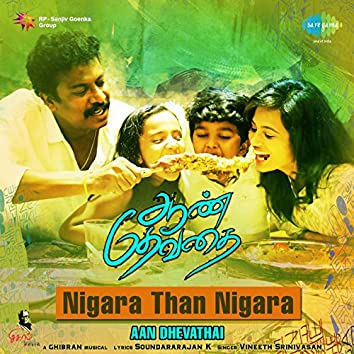 "Nigara Than Nigara (From ""Aan Dhevathai"") - Single"