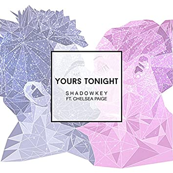 Yours Tonight (feat. Chelsea Paige)
