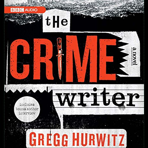 The Crime Writer                   Written by:                                                                                                                                 Gregg Hurwitz                               Narrated by:                                                                                                                                 Scott Brick                      Length: 10 hrs and 55 mins     1 rating     Overall 5.0