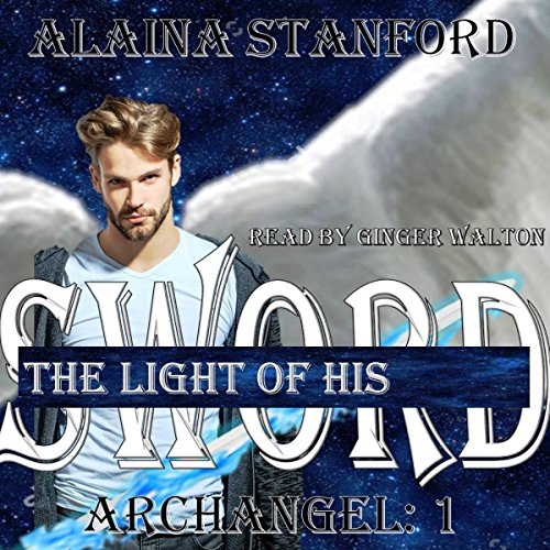 The Light of His Sword audiobook cover art