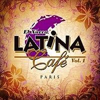 Vol. 1-El Nuevo Latina Cafe by El Nuevo Latina Cafe (2007-10-09)