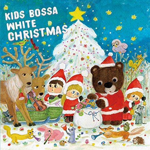 The Twelve Days Of Christmas (KIDS BOSSA ver.)