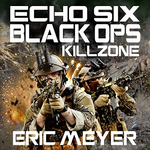 Echo Six: Black Ops - Killzone audiobook cover art