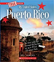 Puerto Rico (A True Book: My United States)