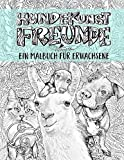Hundekunst: Freunde: Ein Malbuch für erwachsene