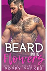 A Beard and His Flowers (Spring's Mountain Men) Kindle Edition