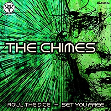 Roll The Dice / Set You Free