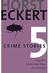Crime Stories 5 (German Edition) Kindle Edition