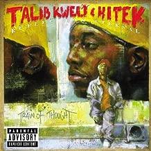 Reflection Eternal/Train of Thought by Talib Kweli & Hi-Tek (2002-08-02)