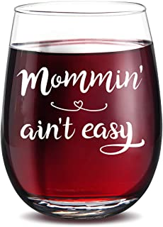 Mommin' Ain't Easy Wine Glass - Gifts for Mother,Birthday,Women, Her,Mother's Day, Wife, Friend - Unique Present Idea For Premium Gift