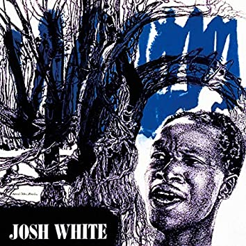 Songs by Josh White