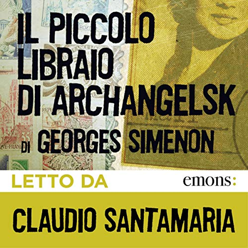 Il piccolo libraio di Archangelsk audiobook cover art