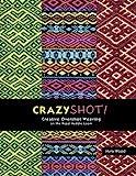 CrazyShot- Creative Overshot Weaving for the Rigid Heddle Loom