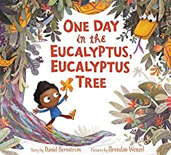 One Day in the Eucalyptus, Eucalyptus Tree book for kindergarten summer reading