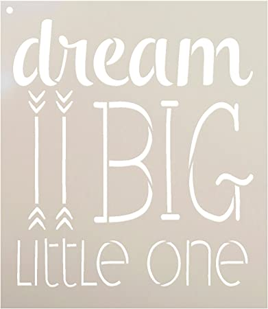 Dream Big Little One Stencil By Studior12 Arrow Word Art Reusable Mylar Template Paint Wood Sign Craft Rustic Nursery Home Decor Diy Inspiration Farmhouse Gift Select Size Small Xlg Amazon Com