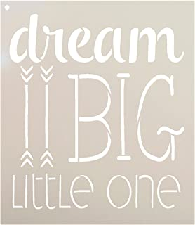 Dream Big Little One Stencil by StudioR12 | Arrow Word Art | Reusable Mylar Template | Paint Wood Sign | Craft Rustic Nursery Home Decor | DIY Inspiration Farmhouse Gift | Select Size - Small - XLG