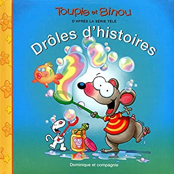 Hardcover DROLES D'HISTOIRES (TOUPIE BINOU TV) (French Edition) [French] Book