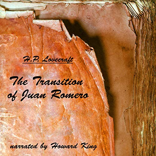 The Transition of Juan Romero audiobook cover art
