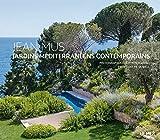 Jean Mus - Jardins méditerranéens contemporains