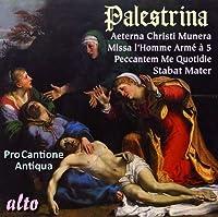 Palestrina: Stabat Mater; Missa Aeterna Christi Munera; Masses and Motets by Pro Cantione Antiqua (2012-09-25)
