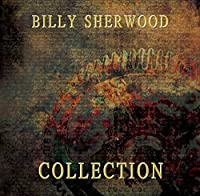 Collection by BILLY SHERWOOD