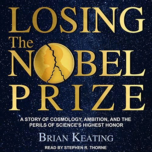 Losing the Nobel Prize cover art