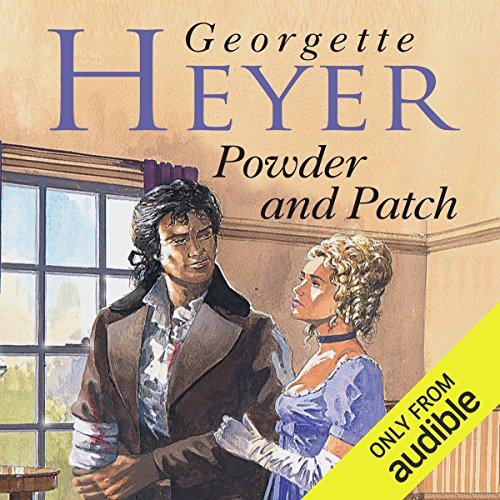 Powder and Patch                   By:                                                                                                                                 Georgette Heyer                               Narrated by:                                                                                                                                 Jamie Glover                      Length: 5 hrs and 5 mins     73 ratings     Overall 4.3