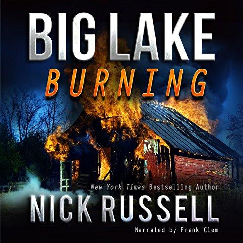 Big Lake Burning audiobook cover art
