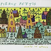 State of Grace by Pierce Pettis (2001-05-03)