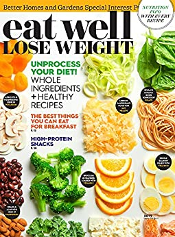 Eat Well, Lose Weight 2017 by [Better Homes and Gardens, Meredith Corporation]