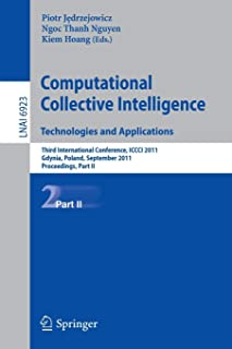 Computational Collective IntelligenceTechnologies and Applications: Third International Conference, ICCCI 2011, Gdynia, Po...