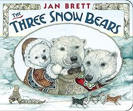 By Jan Brett The Three Snow Bears (Brdbk) [Board book]
