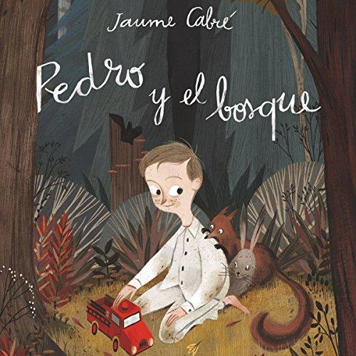 Pedro y el bosque audiobook cover art