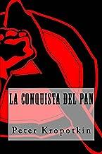 La Conquista del Pan (Spanish Edition)