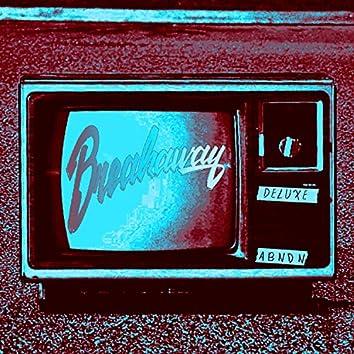 Breakaway (Deluxe)