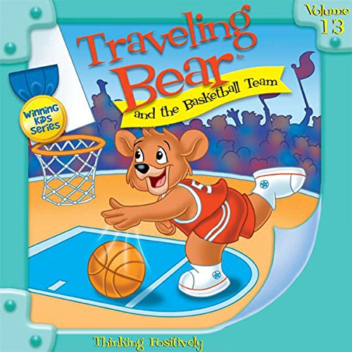 Traveling Bear and the Basketball Team audiobook cover art