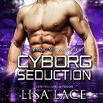 Cyborg Seduction audiobook cover art