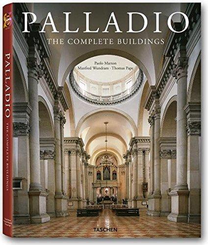 Andrea Palladio: 1508 - 1580, Architekt zwischen Renaissance und Barock: 25 Jahre TASCHEN
