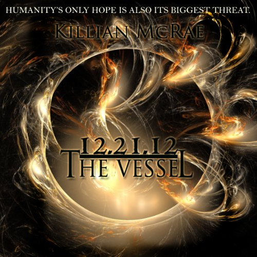 12.21.12: The Vessel audiobook cover art