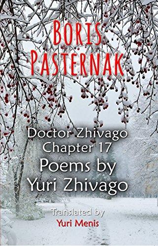 Boris Pasternak: Doctor Zhivago Chapter 17, Poems by Yuri Zhivago (English Edition)