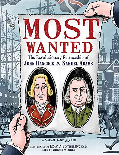 Compare Textbook Prices for Most Wanted: The Revolutionary Partnership of John Hancock & Samuel Adams  ISBN 9781368026833 by Marsh, Sarah Jane,Fotheringham, Edwin
