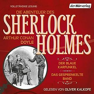 Der blaue Karfunkel / Das gesprenkelte Band (Die Abenteuer des Sherlock Holmes) Titelbild