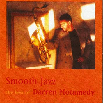 Smooth Jazz-The Best of Darren Motamedy