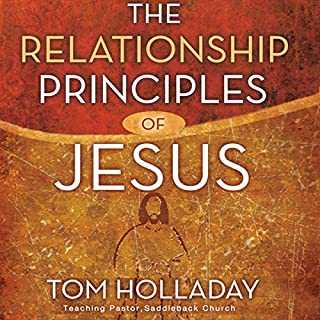 The Relationship Principles of Jesus                   Written by:                                                                                                                                 Tom Holladay                               Narrated by:                                                                                                                                 Tom Holladay                      Length: 6 hrs and 33 mins     Not rated yet     Overall 0.0